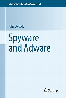 Spyware And Adware By Aycock, John